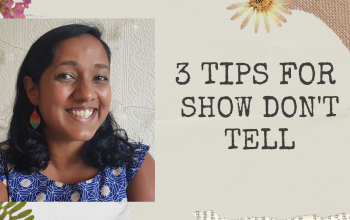 3 Tips For 'Show Don't Tell' & Editing Fiction Workshops